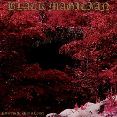 BlackMagician-Nature-Is-The-Devils-Church-Artwork